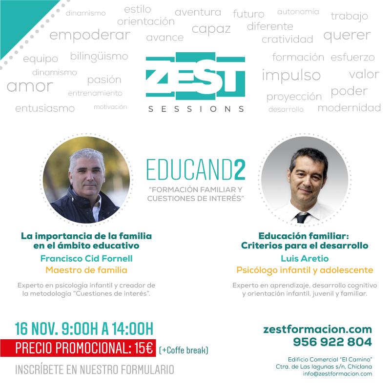 """Zest Sessions – EDUCAND2  """"Formación familiar y cuestiones de interés"""""""