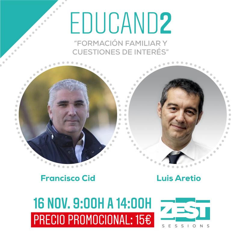 """Zest Sessions - EDUCAND2 """"Formación familiar y cuestiones de interés"""""""